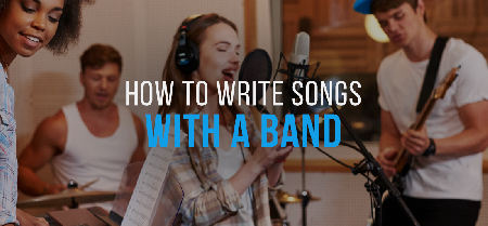 How to Write Songs with a Band — Without Wanting to Break Up
