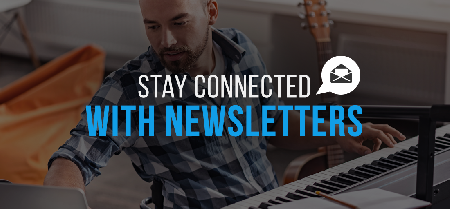 Stay Connected With Newsletters