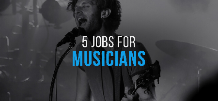 Beyond Performance: 5 Jobs for Musicians